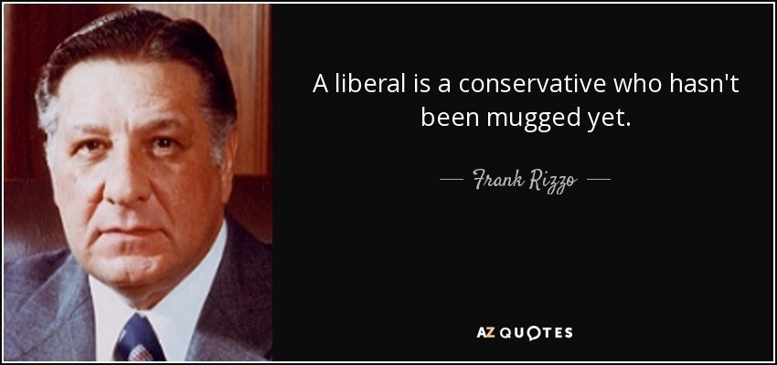 a conservative is a liberal who has been mugged-0