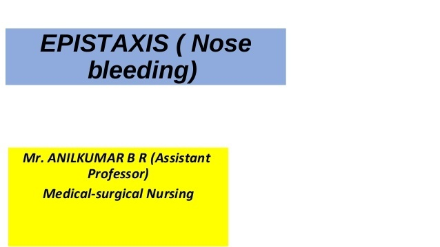 a nurse is caring for a child who has epistaxis-3