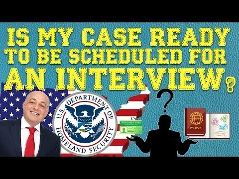 case is ready to be scheduled for an interview how long-3