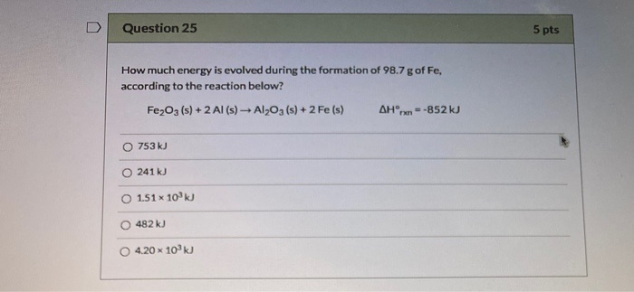 how much energy is evolved during the formation of 98.7 g of fe, according to the reaction below?-3