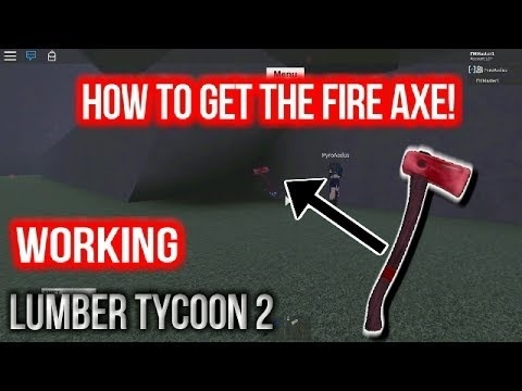 how to get the fire axe in lumber tycoon 2-1