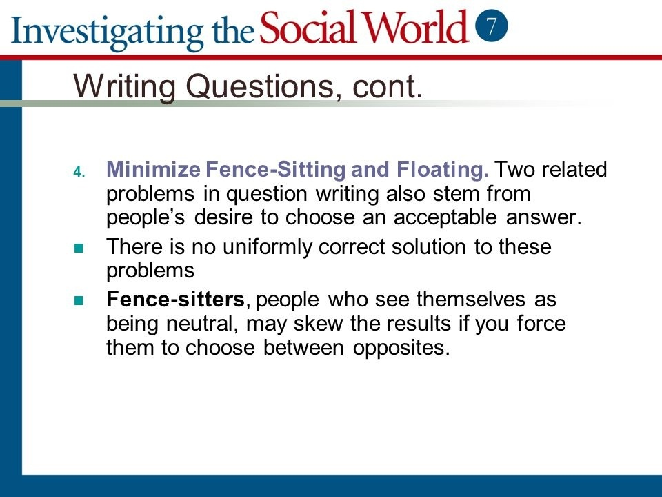 in survey research, a fence-sitter is defined as someone who:-2
