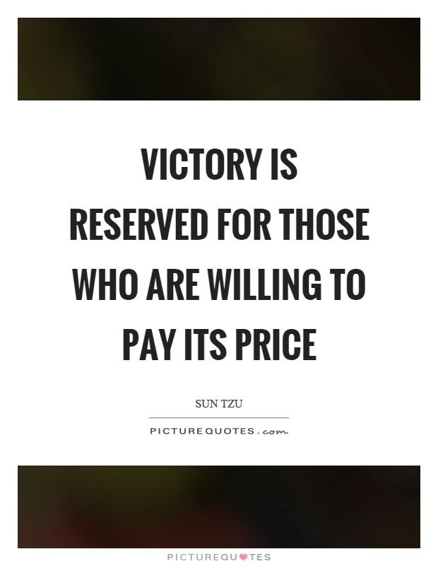 victory is reserved for those who are willing-2