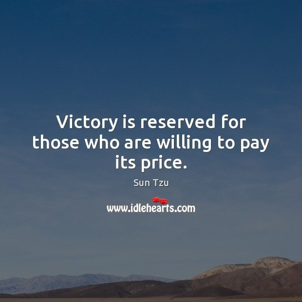 victory is reserved for those who are willing-3
