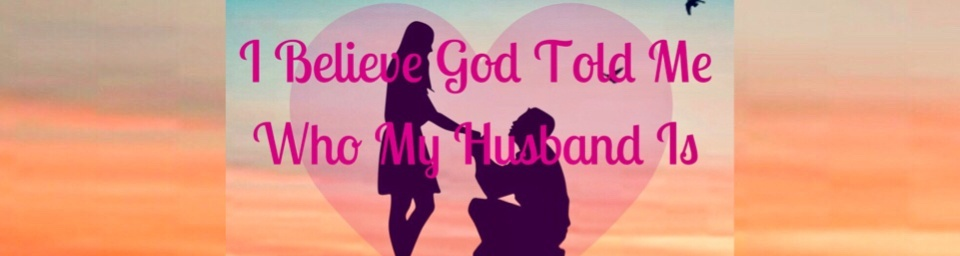 when god tells you who your husband is-2
