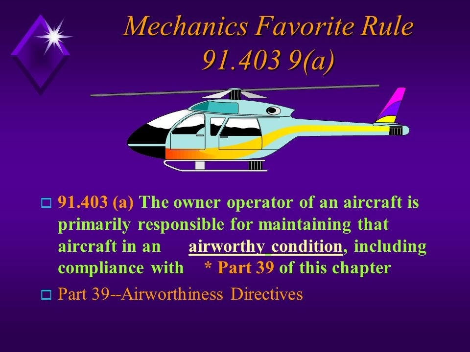 who is primarily responsible for maintaining an aircraft in airworthy condition?-3