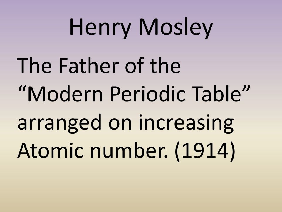 who is the father of the modern periodic table-4