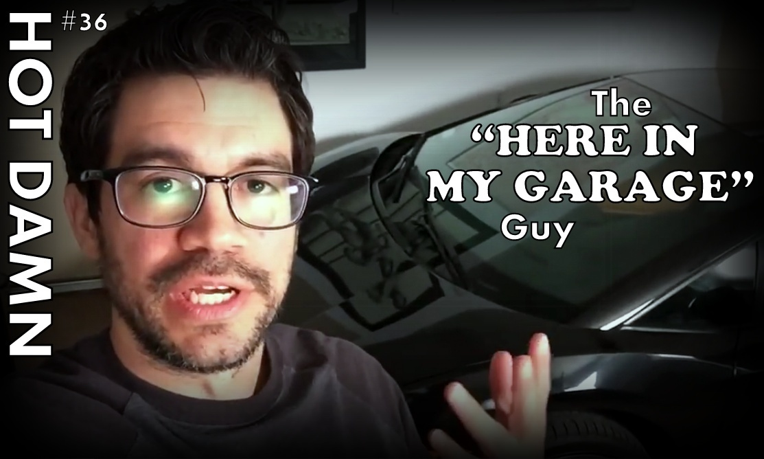 who is the here in my garage guy-2