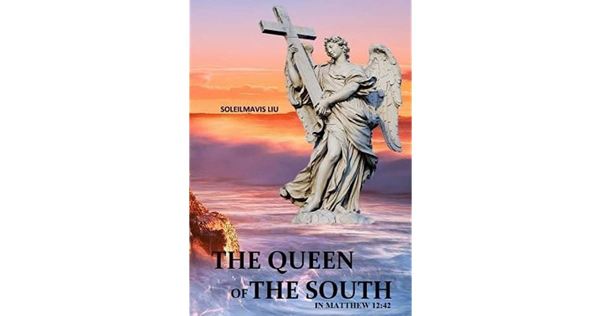 who is the queen of the south in matthew 12-2