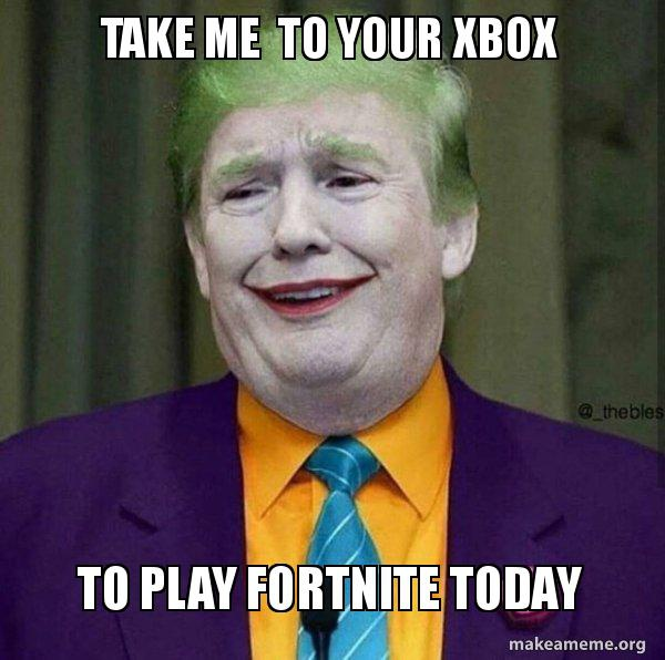 take me to your xbox to play fortnite today-9
