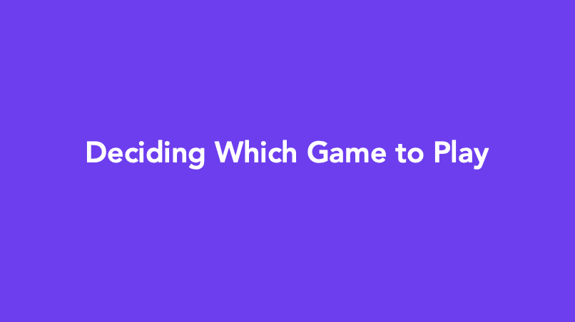 what game to play-4