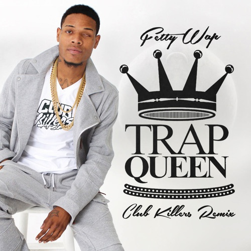 fetty wap trap queen-3