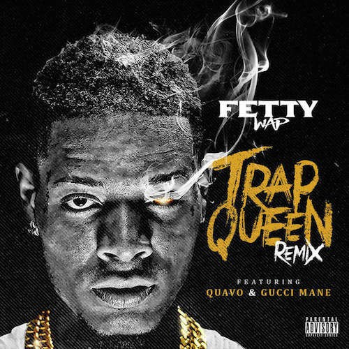 fetty wap trap queen-5