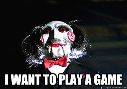 i want to play a game-1